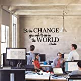 Be The Change To The World Gandhi Quote - Vinyl Wall Decal Sticker - 13