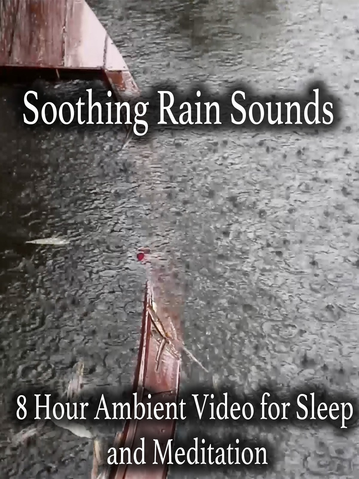 Soothing Rain Sounds 8 Hour Video for Sleeping and Meditation