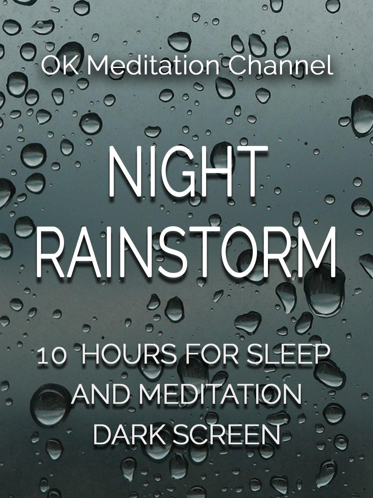 Night rainstorm, 10 hours for sleep and meditation, dark screen