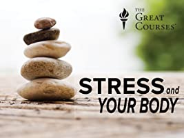 Stress and Your Body