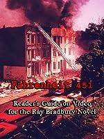 Fahrenheit 451: Reader's Guide on Video for the Ray Bradbury Novel