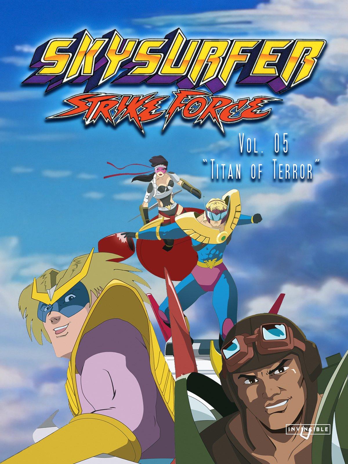 Skysurfer Strike Force Vol. 05Titan of Terror