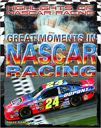 Great Moments in NASCAR Racing (Highlights of Nascar Racing)