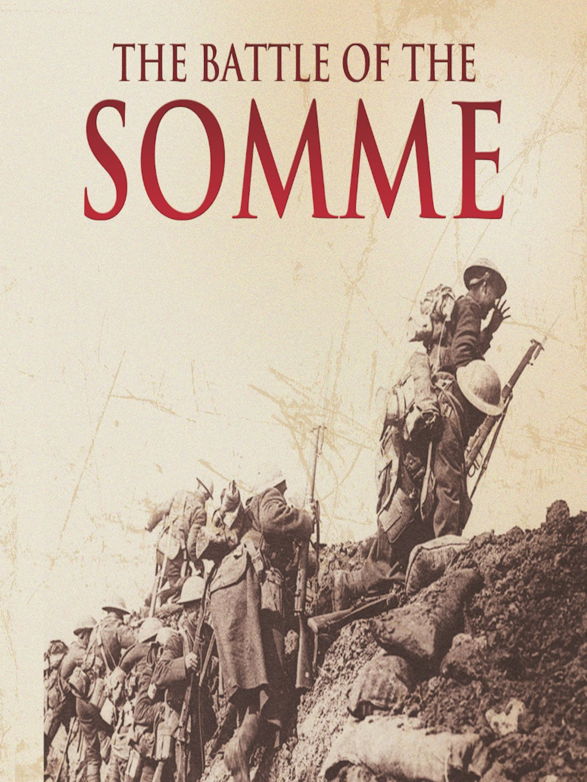 Battle of the Somme (No Dialogue)