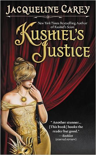 Kushiel's Justice (Kushiel's Legacy Book 2) written by Jacqueline Carey