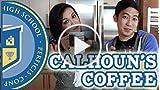 Calhoun's Coffee - Video Game Highschool