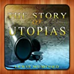 The Story Of Utopias
