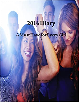 2016 Diary: A Must have Diary for every girl