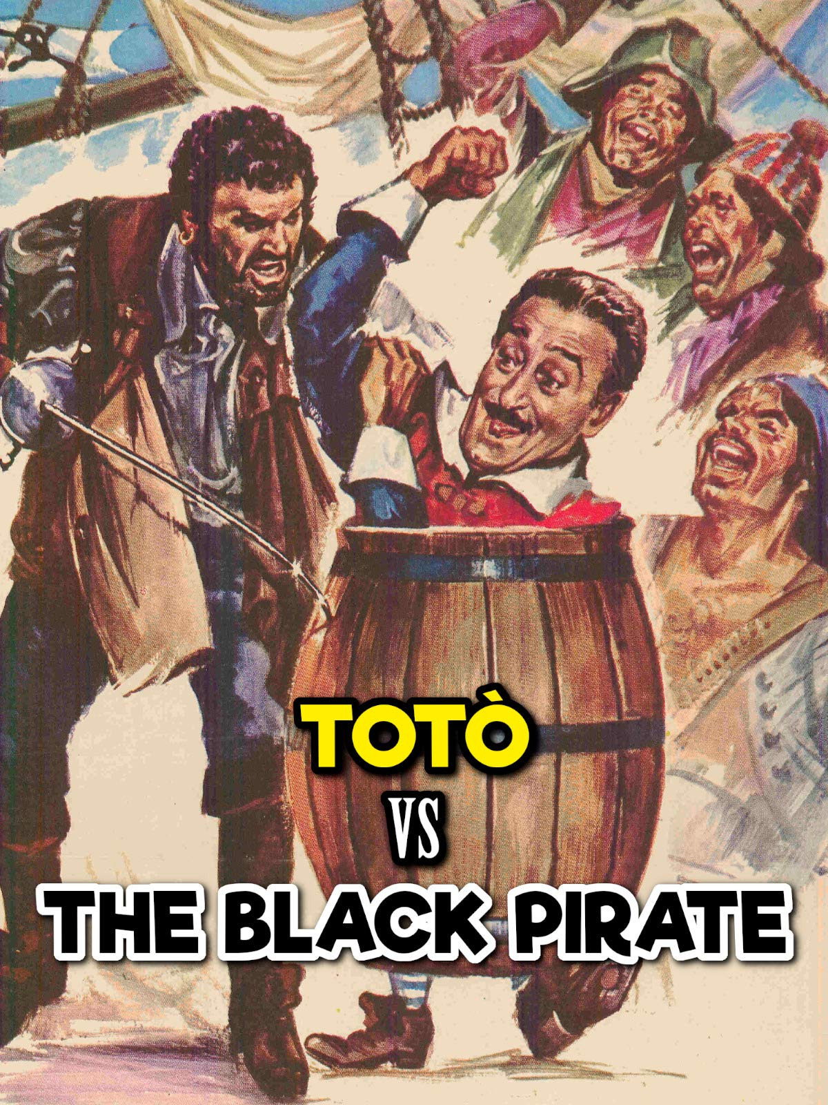 Totò vs the Black Pirate on Amazon Prime Video UK