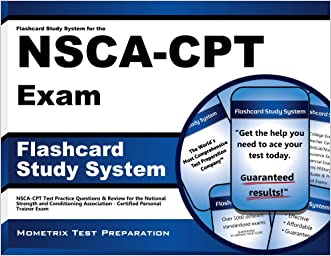 Flashcard Study System for the NSCA-CPT Exam: NSCA-CPT Test Practice Questions & Review for the National Strength and Conditioning Association - Certified Personal Trainer Exam (Cards)