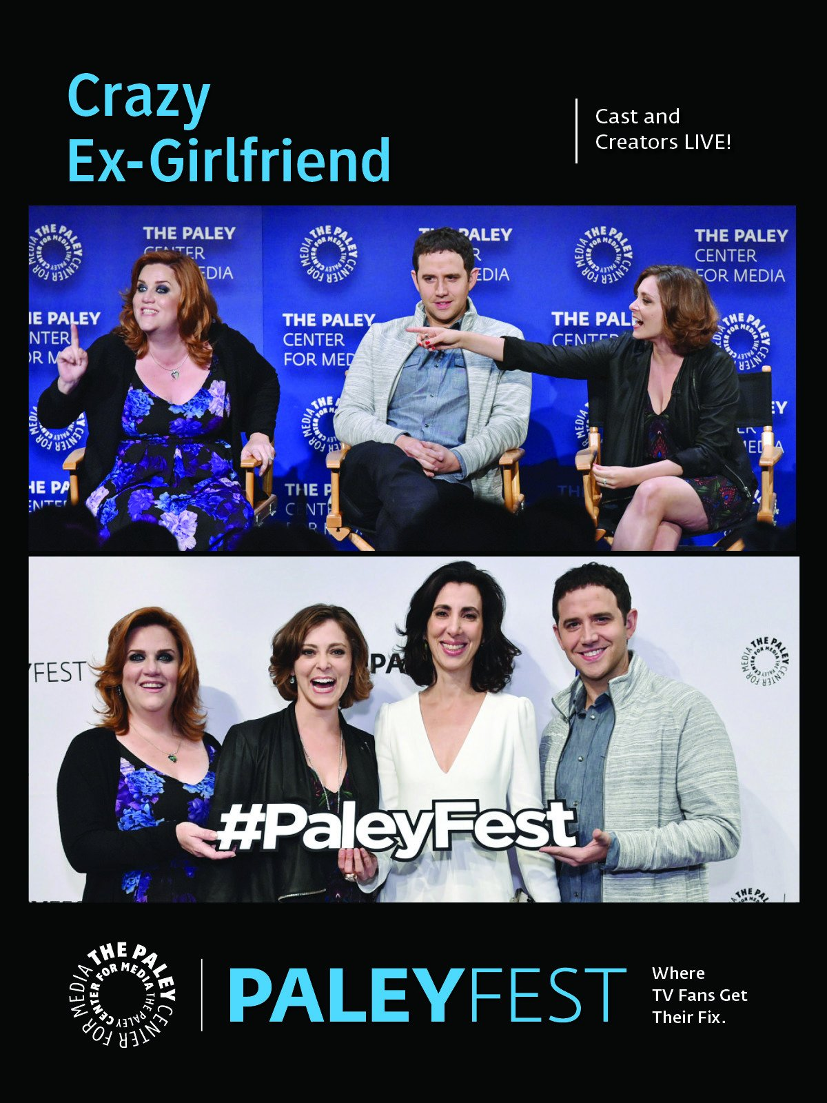 Crazy Ex-Girlfriend: Cast and Creators PaleyFest