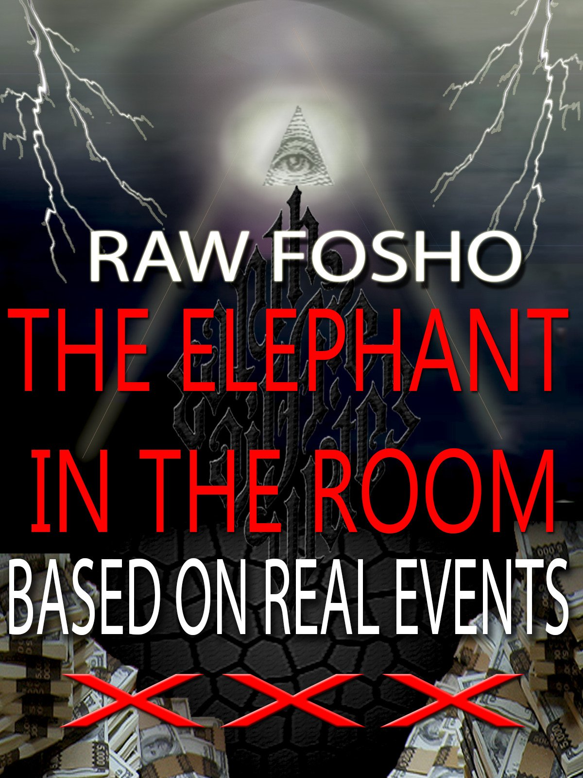 Raw Fosho The Elephant In The Room Based On Real Events