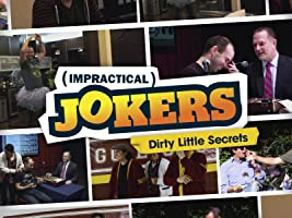 Impractical Jokers: Dirty Little Secrets Season 1