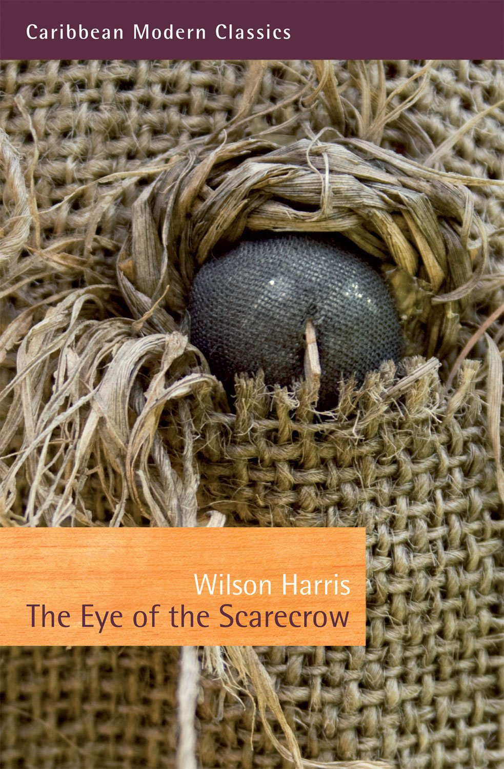 The Eye of the Scarecrow (Caribbean Modern Classics) Wilson Harris