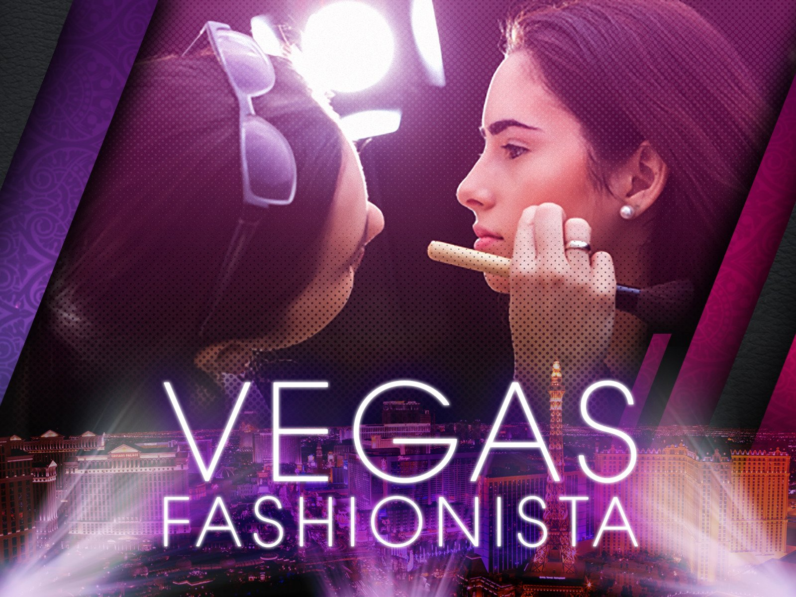 Vegas Fashionista - Season 1