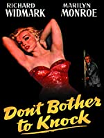 Don't Bother To Knock [HD]