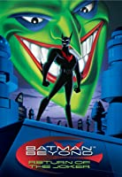 Batman Beyond: The Return of the Joker