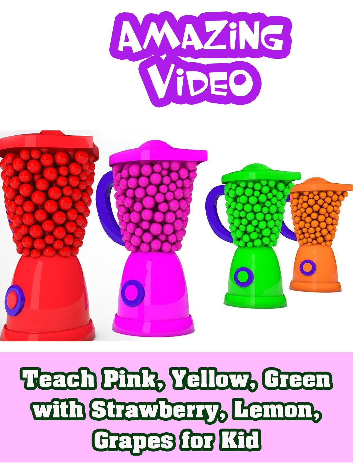 Teach Pink, Yellow, Green with Strawberry, Lemon, Grapes for Kid