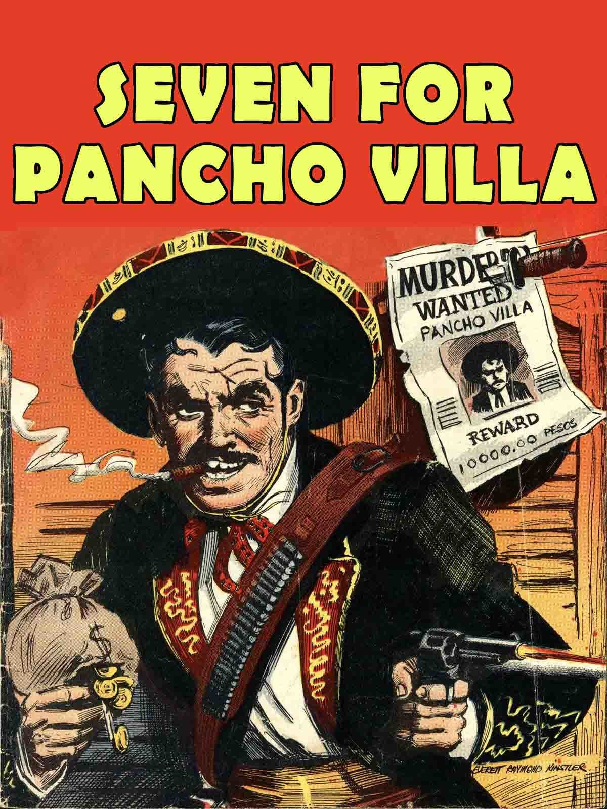 Seven For Pancho Villa on Amazon Prime Instant Video UK