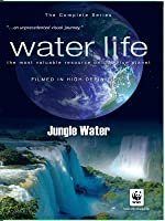 Water Life: Jungle Water