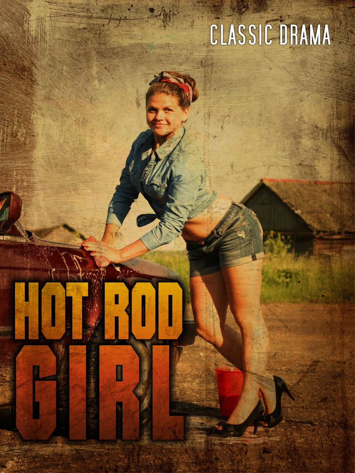 Hot Rod Girl: Classic Drama