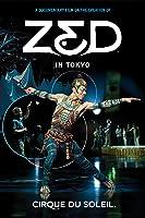 Cirque du Soleil: ZED in Tokyo [HD]