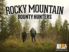 Rocky Mountain Bounty Hunters Season 1