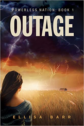 Outage (Powerless Nation Book 1) written by Ellisa Barr