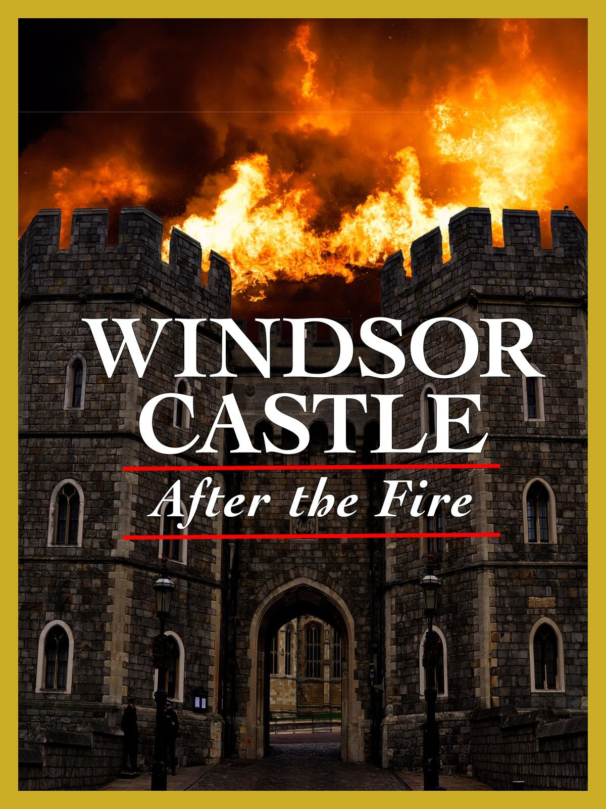 Windsor Castle: After the Fire on Amazon Prime Instant Video UK