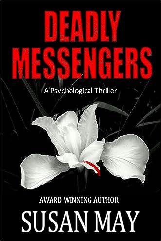 Deadly Messengers: A Psychological Thriller