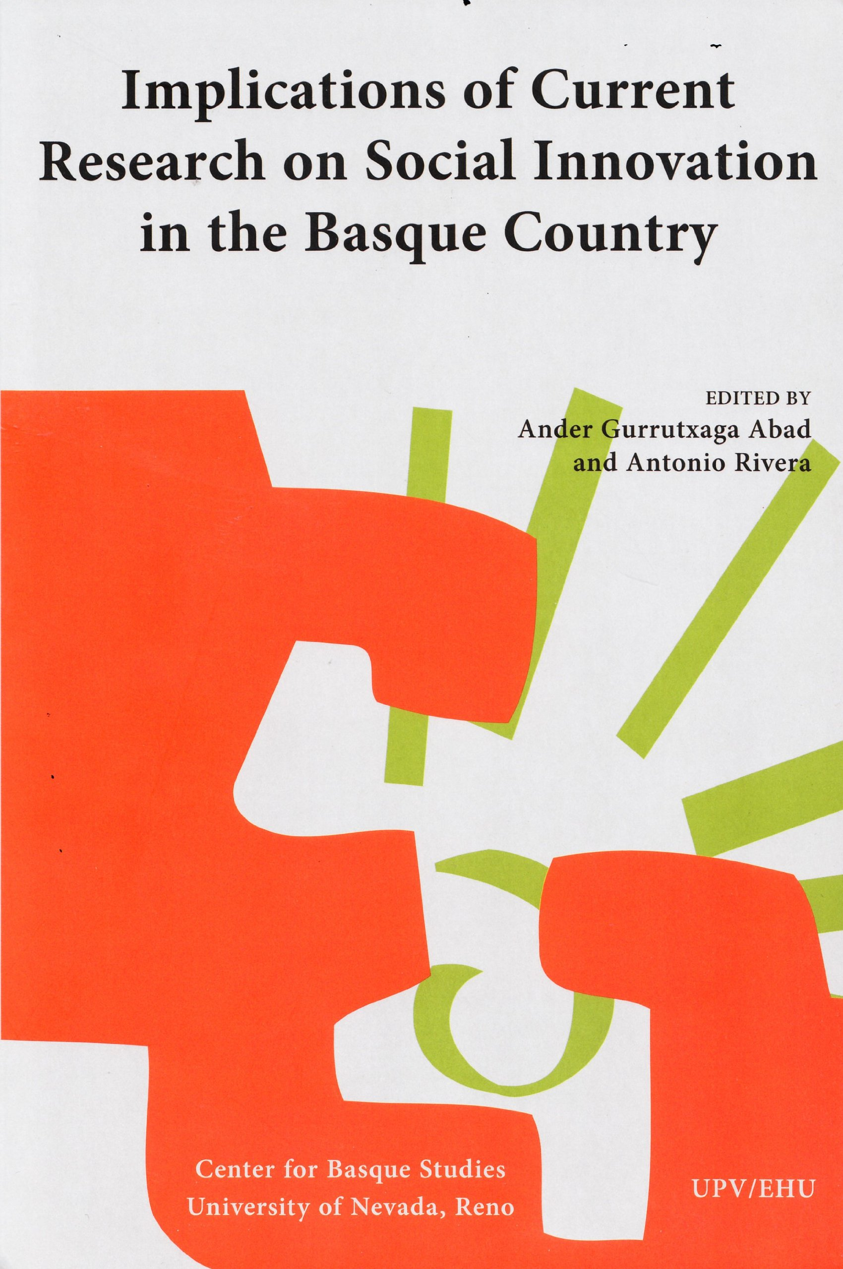 Implications of Current Research on Social Innovation in the Basque Country (Current Research Series, No. 4)