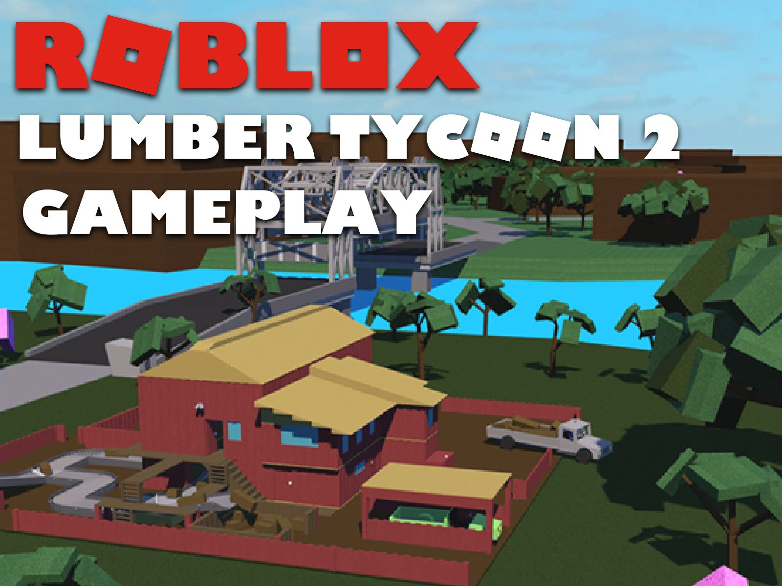 Clip: Roblox Lumber Tycoon 2 Gameplay