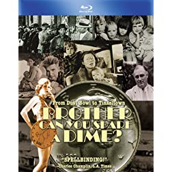 Brother Can You Spare A Dime? [Blu-ray]