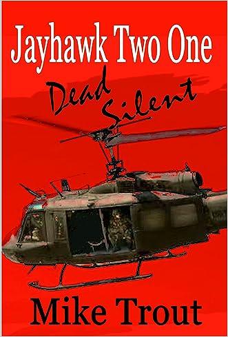 Dead Silent (Jayhawk Two One Book 4)