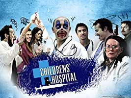 Childrens' Hospital Season 1