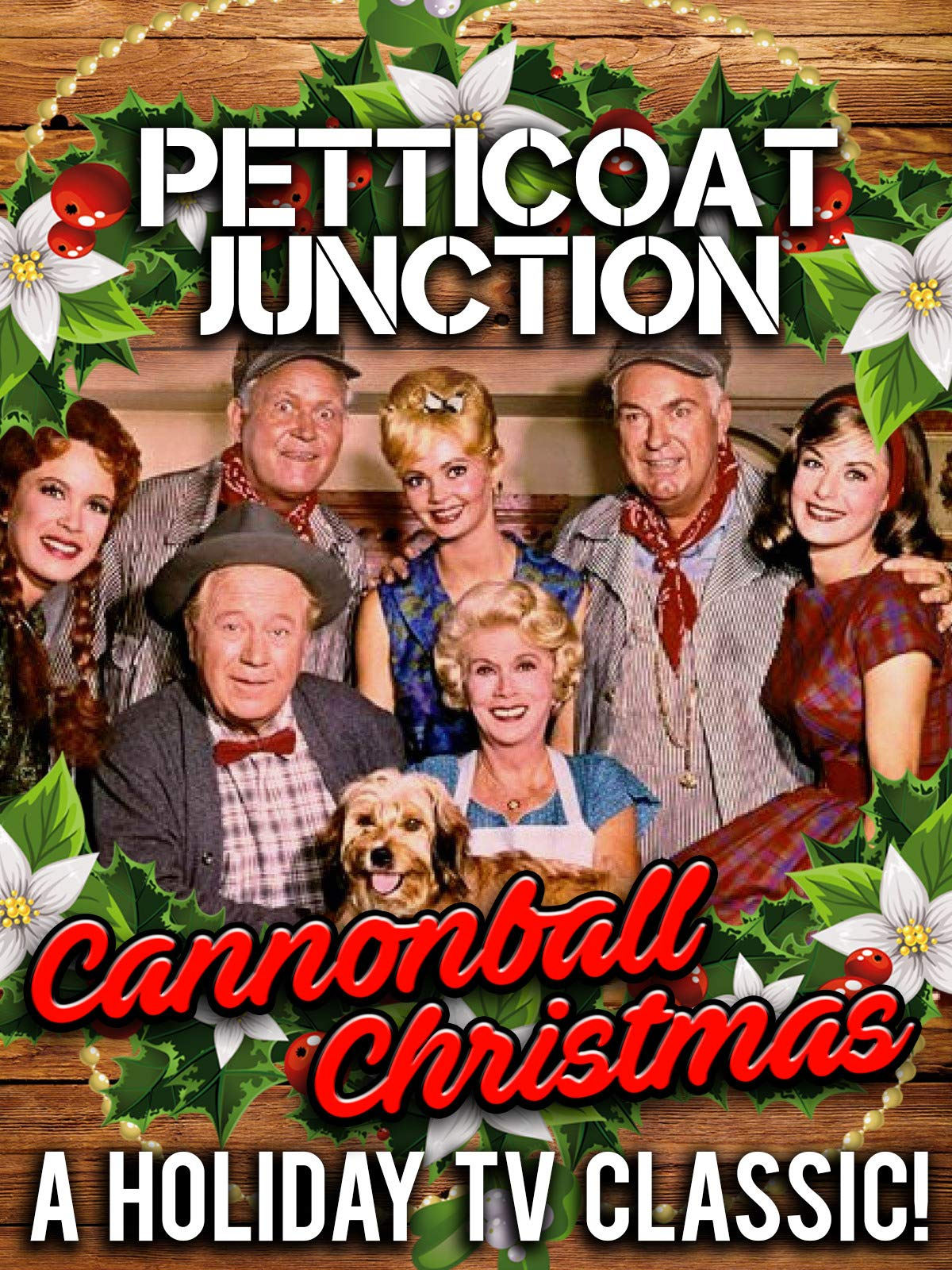 "Petticoat Junction - ""Cannonball Christmas"" A Holiday TV Classic!"