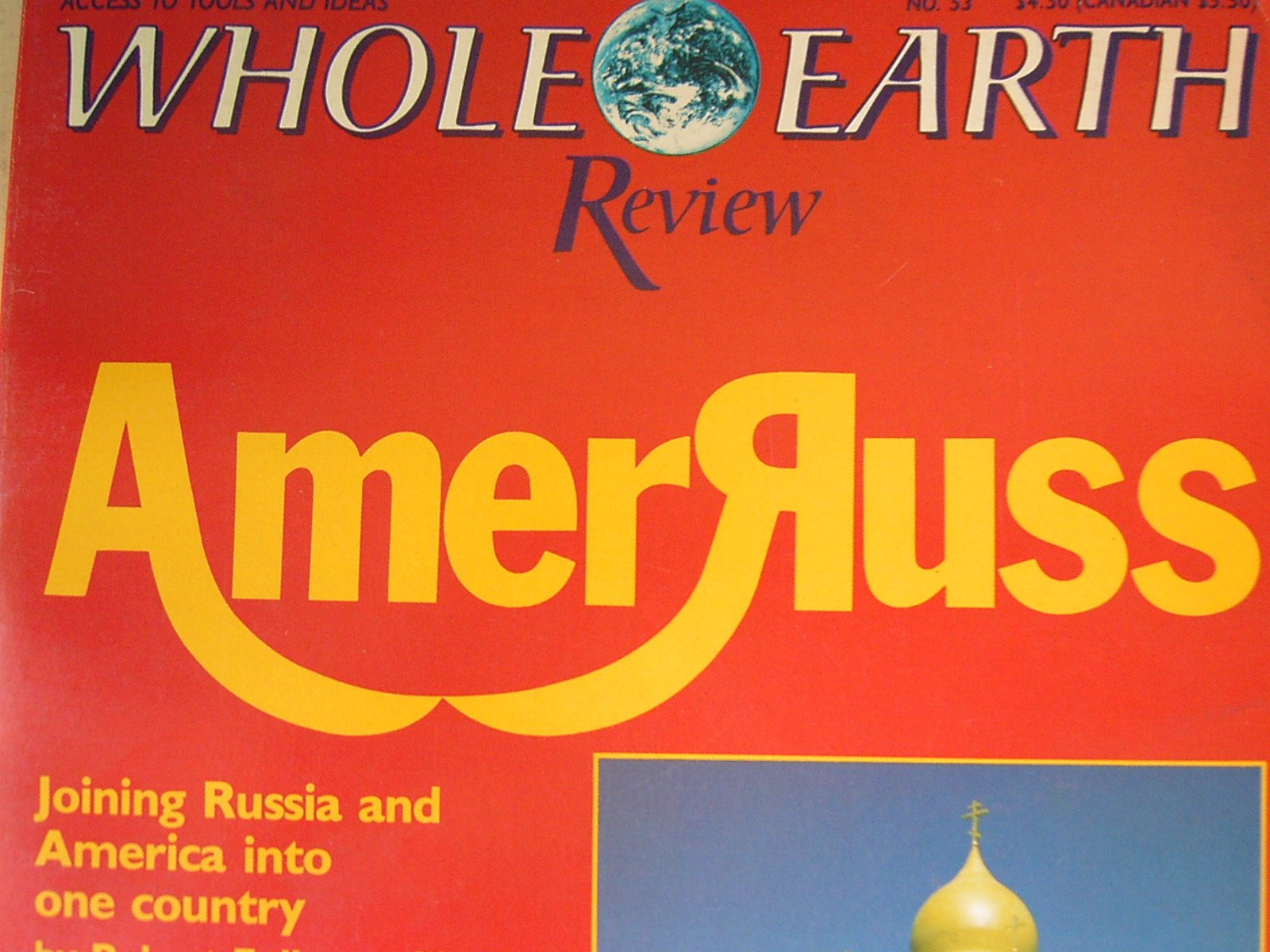 Whole Earth Review--Access to Tools and Ideas No. 53 Winter 1986/87, William Irwin Thompson; Robert Fuller; Various Contributors