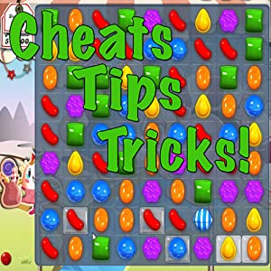 Cheats For Candy Crush Saga, Tips & Tricks Guide!