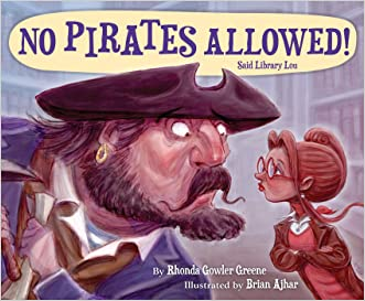 No Pirates Allowed Said Library Lou written by Rhonda Gowler Greene