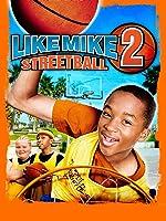 Like Mike 2: Streetball