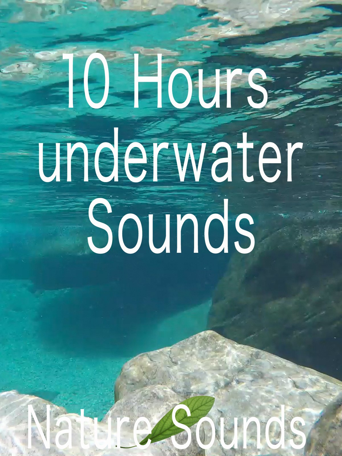 10 hours underwater sounds