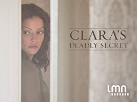 Clara's Deadly Secret