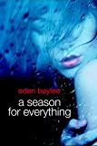 A Season for Everything