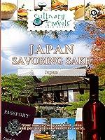 Culinary Travels Japan-Savoring Sake