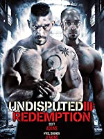 Undisputed 3