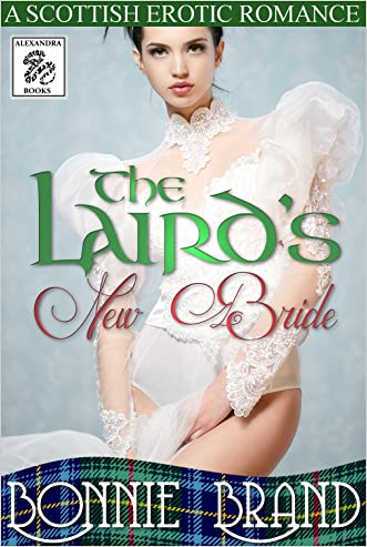 The Laird's New Bride: Scottish Historical Victorian Taboo Erotic BDSM Romance