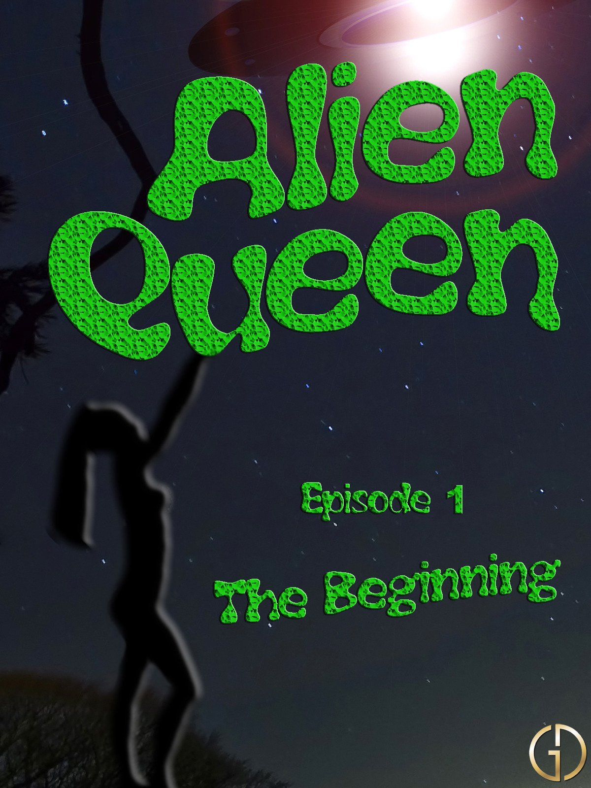 Alien Queen (Episode 1)