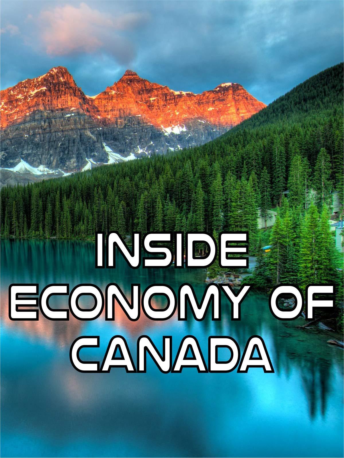 Inside Economy of Canada on Amazon Prime Instant Video UK