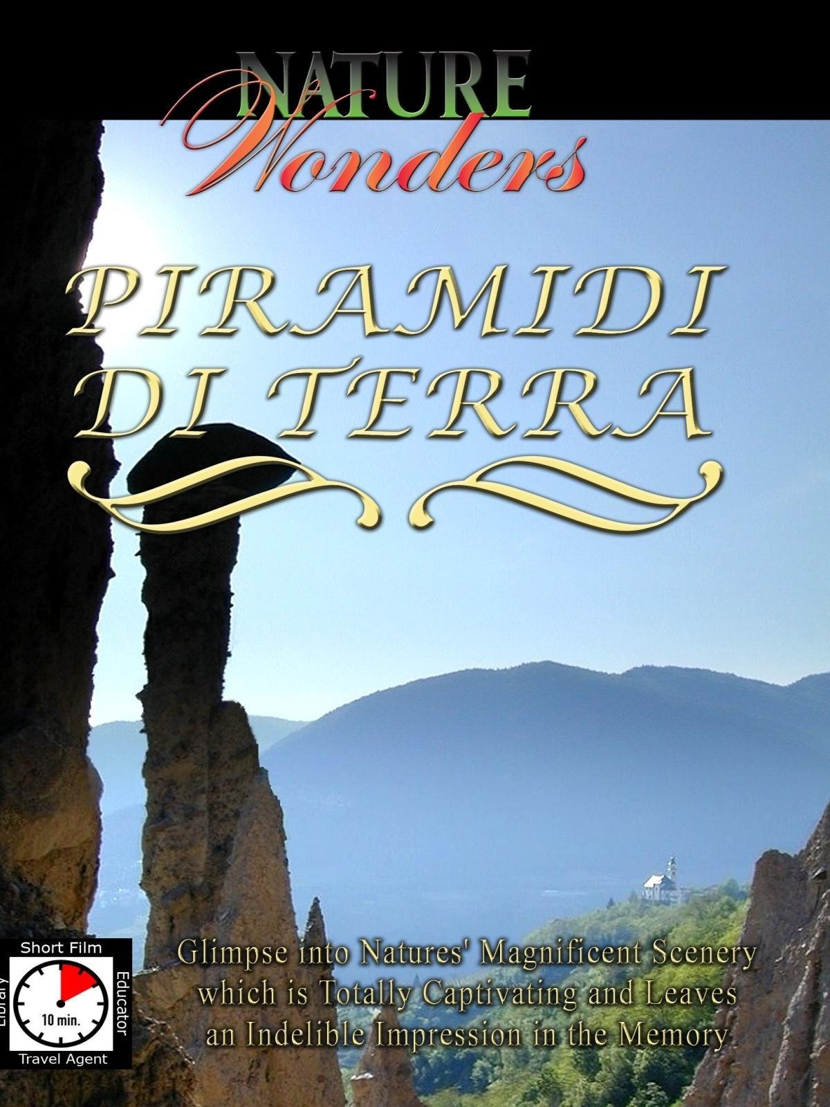 Nature Wonders - Piramidi Di Terra, Italy