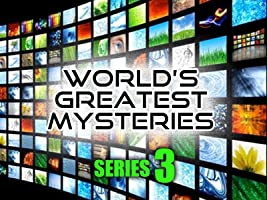 World's Greatest Mysteries : Season 3